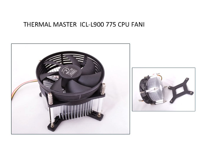 Thermal Master ICL-L900 775 CPU Fan